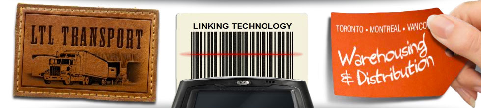 LTL Transport - Linking Technology - Warehousing & Distribution - Toronto • Montreal • Vancouver